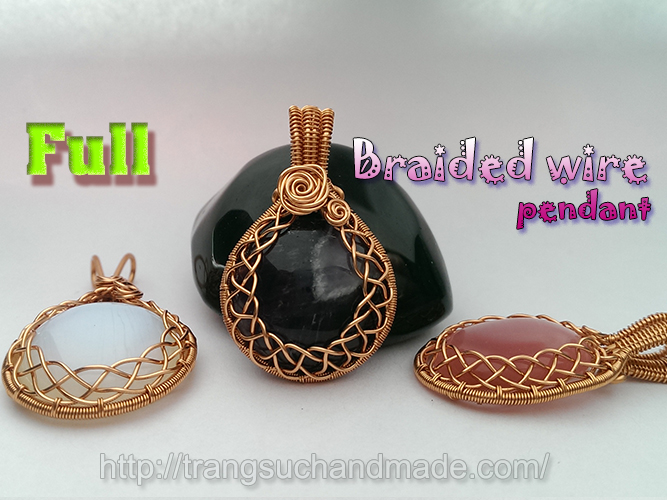 How to make wrapping big stones no holes with braided wire wrap how to make wrapping big stones no holes with braided wire wrap pendant full version aloadofball Image collections